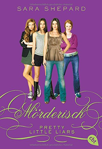 Pretty Little Liars 06: Mörderisch