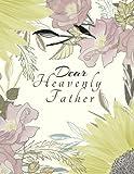 Dear Heavenly Father (Dear Heavenly Father Journal)