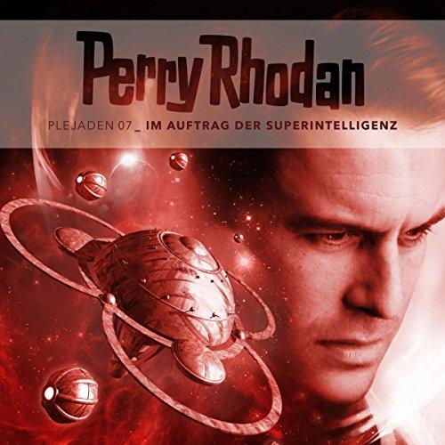 Im Auftrag der Superintelligenz (Perry Rhodan - Plejaden 7) Titelbild