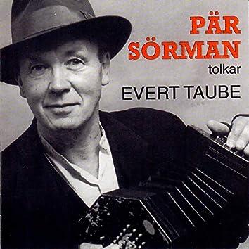 Pär Sörman tolkar Evert Taube