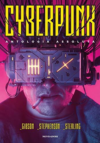 Cyberpunk: Antologia assoluta