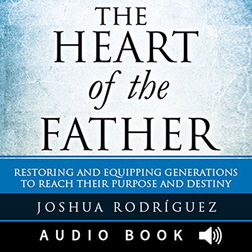 The Heart of the Father audiobook cover art