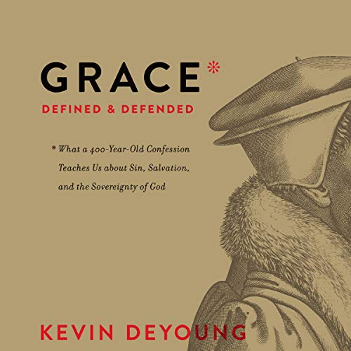 Grace Defined and Defended cover art