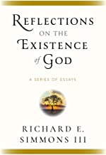 Reflections on the Existence of God: A Series of Essays PDF