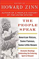 The People Speak: American Voices, Some Famous, Some Little Known by Howard Zinn(2004-03-02)