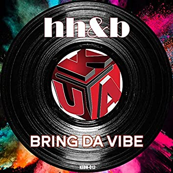 Bring da Vibe EP