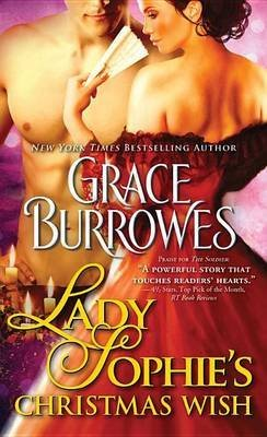 [Lady Sophie's Christmas Wish] (By: Grace Burrowes) [published: June, 2013]