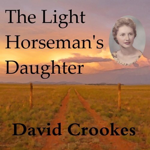 The Light Horseman's Daughter audiobook cover art