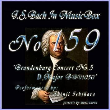 Bach In Musical Box 159 / Brandenburg Concert No5 D Major Bwv1050