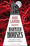 John Landis Presents The Library of Horror – Haunted Houses: Classic Tales of Doors That Should Never Be...