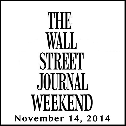 Weekend Journal 11-14-2014 audiobook cover art