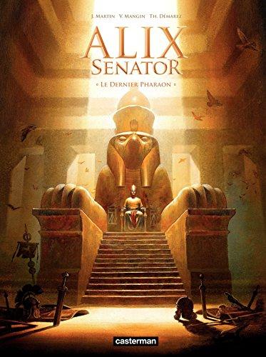 Alix Senator (Tome 2) - Le Dernier Pharaon