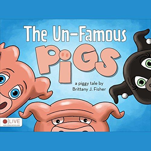 The Un-Famous Pigs cover art