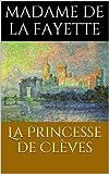 La Princesse de Clèves - Format Kindle - 0,99 €