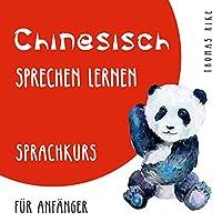 Chinesisch sprechen lernen Hörbuch