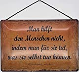 Blechschild Con cordón de 30 x 20 cm dice: no ayuda a las personas al hacer lo que pueden hacer.