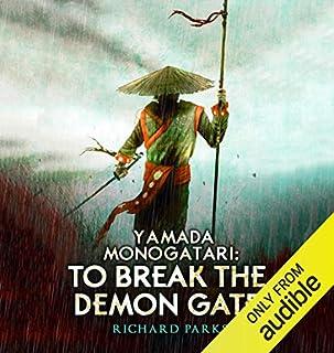 Yamada Monogatari: To Break the Demon Gate audiobook cover art