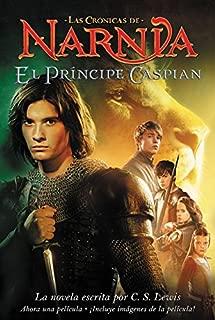El principe Caspian: Prince Caspian (Spanish edition) (Las cronicas de Narnia)