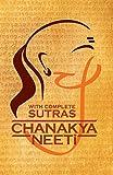 Chanakya Neeti: With Complete Sutras [Paperback] chanakya
