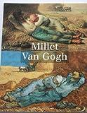 Millet, Van Gogh - Exposition, Musée d'Orsay, Paris (14 septembre 1998-3 janvier 1999)