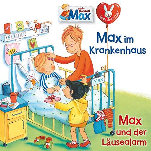 Max im Krankenhaus / Max und der Läusealarm Titelbild