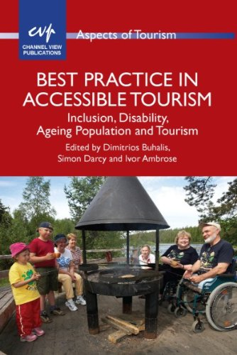 Best Practice in Accessible Tourism (Aspects of Tourism Book 53) (English Edition)