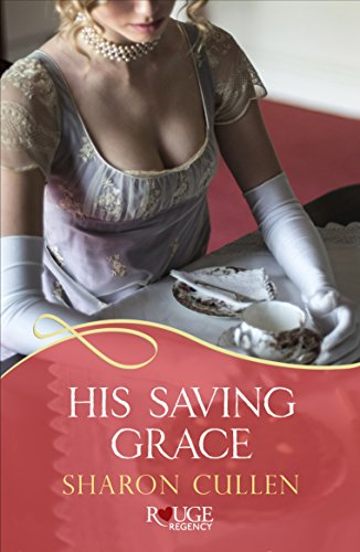 His Saving Grace: A Rouge Regency Romance (English Edition)