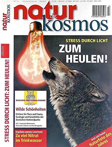 Natur & Kosmos. März 2000. Stress durch Licht. Zum Heulen! Nitrat - Hummeln - Naturheilkunde - Laternenfische - Bionik - Transrapid - Winterschlaf - Nationalparke - Julia Hill und Erich Pabst - Dscheladas.