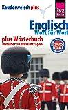 Reise Know-How Sprachführer Englisch - Wort für Wort plus Wörterbuch mit über 10.000 Einträgen: Kauderwelsch-Band 64+