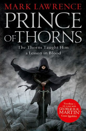 Prince of Thorns (The Broken Empire Book 1) eBook: Lawrence, Mark:  Amazon.co.uk: Kindle Store