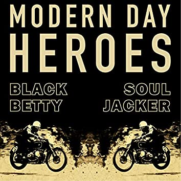 Black Betty / Souljacker