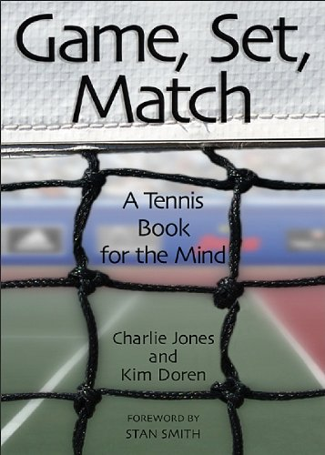 Game, Set, Match: A Tennis Book For The Mind (English Edition)
