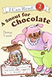 Grandpa Spanielson's Chicken Pox Stories: Story #2: A Snout for Chocolate (I Can Read Level 2)
