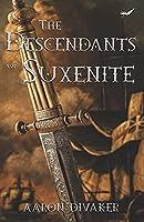 The Descendants of Suxenite