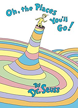 Oh the Places You ll Go!  Classic Seuss