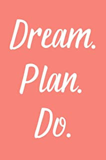 Dream. Plan. Do.: 2020 Weekly Simple Planner: 52 Week Agenda: 6x9 Soft Cover: Coral