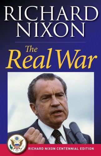 The Real War: Richard Nixon Library Editions