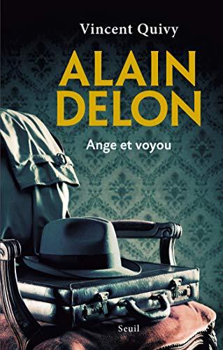 Alain Delon, ange et voyou (DOCUMENTS (H.C)) (French Edition)