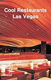 Cool Restaurants Las Vegas (Cool Restaurants) - fusion publishing