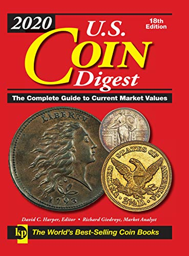 2020 U.S. Coin Digest: The Complete Guide to Current Market Values