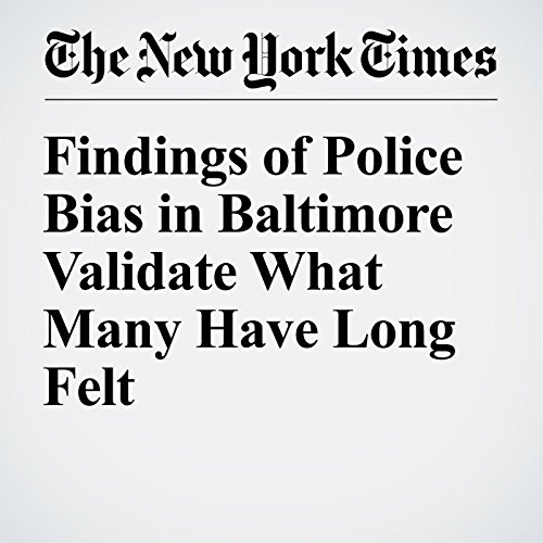Findings of Police Bias in Baltimore Validate What Many Have Long Felt cover art
