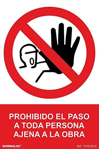 Normaluz RD40023 - Señal Prohibido El Paso A Toda Persona Ajena A La
