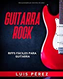 Guitarra Rock: Riffs Fáciles Para Guitarra