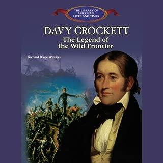 Davy Crockett: The Legend of the Wild Frontier