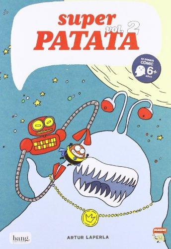 Super Patata 2, Coleccion Mamut 6+ (Bang): Zort III, el rey extraterrestre