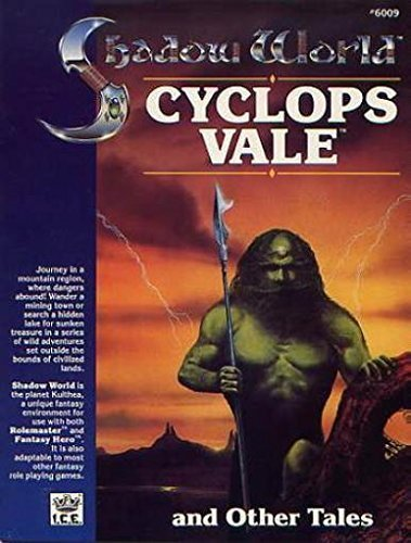 Cyclops Vale and Other Tales (Shadow World Exotic Fantasy Role Playing Environment, Stock No. 6009)