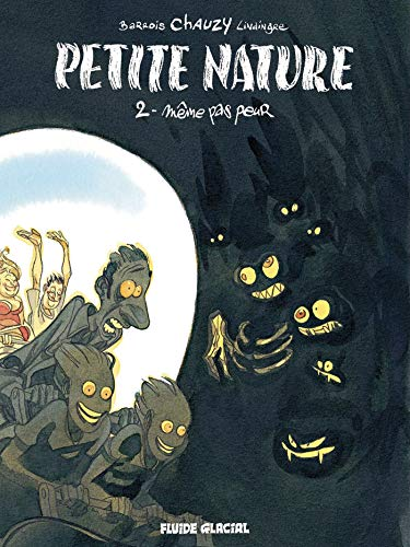 Petite nature - Tome 02 - Même pas peur