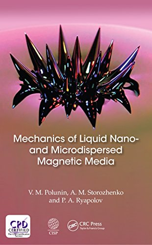 Mechanics of Liquid Nano- and Microdispersed Magnetic Media (English Edition)