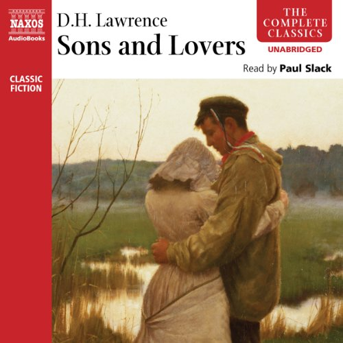 Sons and Lovers                   By:                                                                                                                                 D. H. Lawrence                               Narrated by:                                                                                                                                 Paul Slack                      Length: 16 hrs and 48 mins     17 ratings     Overall 4.0