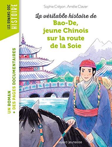 La véritable histoire de Bao-De, jeune Chinois sur la Route de la Soie